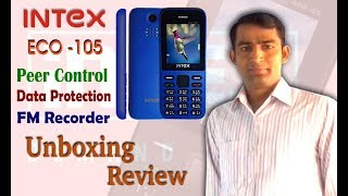 Review and Unboxing Intel ECO 105 Mobile Phone, Peer Control, Data Protection, FM Recorder