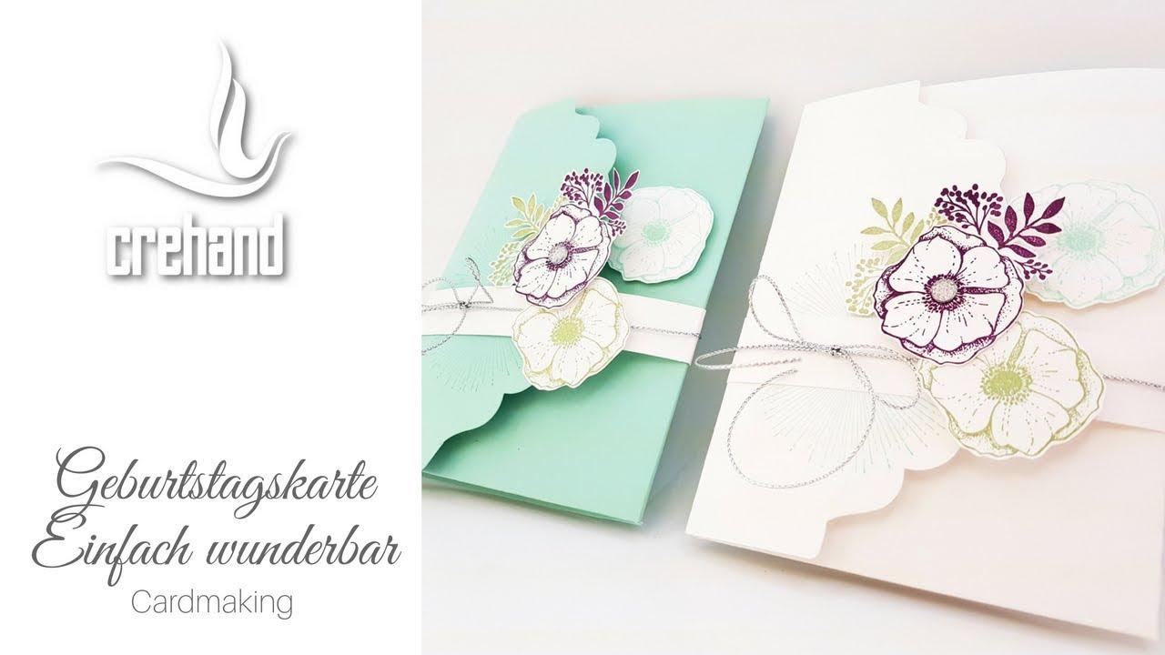 Geburtstagskarte einfach wunderbar kreativ mit crehand for Carola henke
