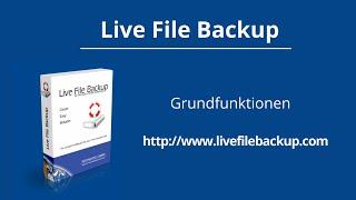 Automatisch Daten sichern mit dem Datensicherungsprogramm Live File Backup