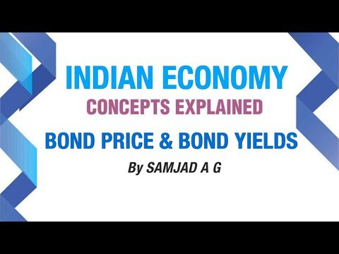 Bond Price and Bond Yields - Simplified | Money and Banking Part 3.1 | Indian Economy