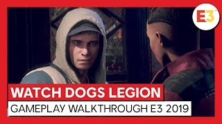 WATCH DOGS LEGION - GAMEPLAY WALKTHROUGH  E3 2019