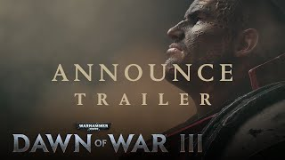 Dawn of War III – Announcement Trailer