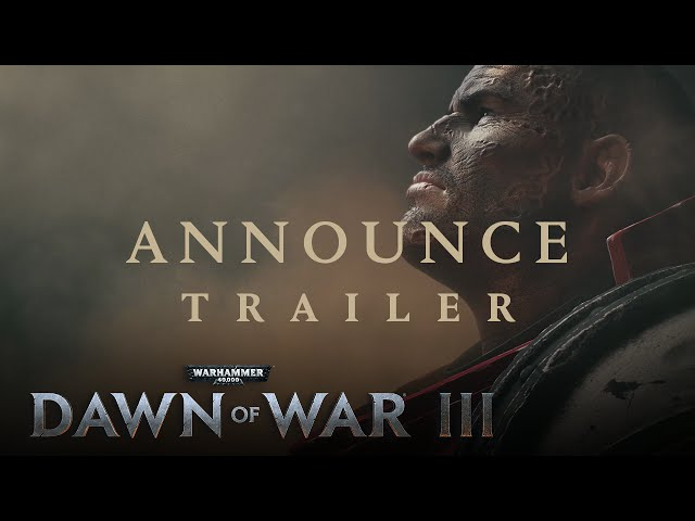 Warhammer 40 000: Dawn of War 3 (видео)