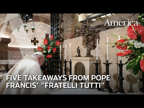 Five Takeaways from 'Fratelli Tutti'