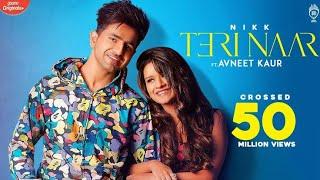 Teri Naar ! Jinna Gussa Kaedi Aa Teri Naar Ve ! Nikk ! Avneet Kaur ! Super Hit song 2020