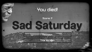 Sad Saturday :(