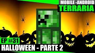 Terraria Mobile 31 - HALLOWEEN PARTE 2 - Presentes e Fantasia Creeper!