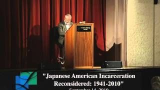 Japanese American Incarceration Reconsidered: 1941-2010 with Roger Daniels
