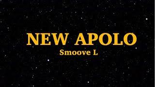 Smoove L - NEW APOLOS (Lyrics) | Woah Woah Woah Ahh | We Are Lyrics
