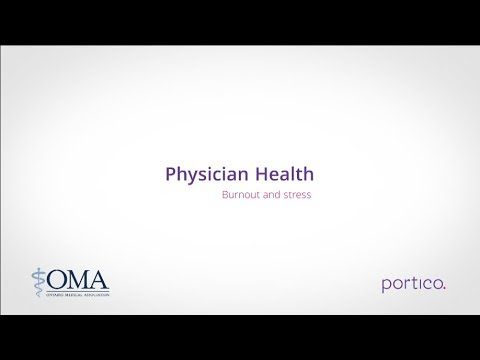 Physician Health: Burnout and Stress