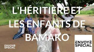 Envoyé spécial. L'héritière et les enfants de Bamako - 15 novembre 2018 (France 2)