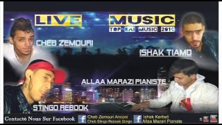 stingo rebook et cheb zemouri ishak tiamo allaa mazari pianist live 2014