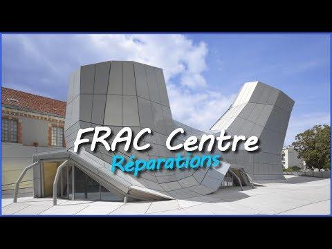 FRAC Centre - Réparations