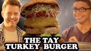The Tay Burger: Towerin' Turkey For Tay Zonday - Burger Lab