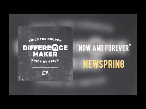"""NewSpring - """"Now And Forever"""""""