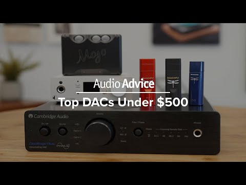 Our 2020 Top DACs Under $500