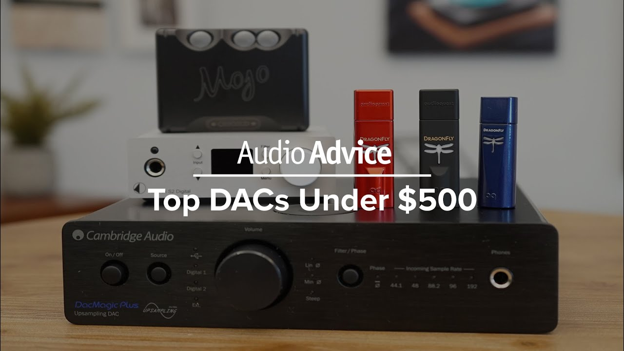 Our 2019 Top DACs Under $500
