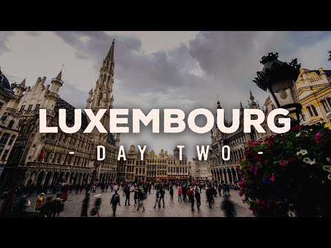 Explore Europe Vlog - Luxembourg - Day 2