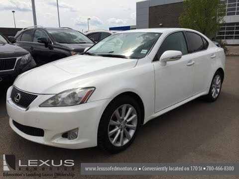 lexus certified pre owned white 2010 is 250 awd leather w moonroof and nav camrose ab youtube. Black Bedroom Furniture Sets. Home Design Ideas