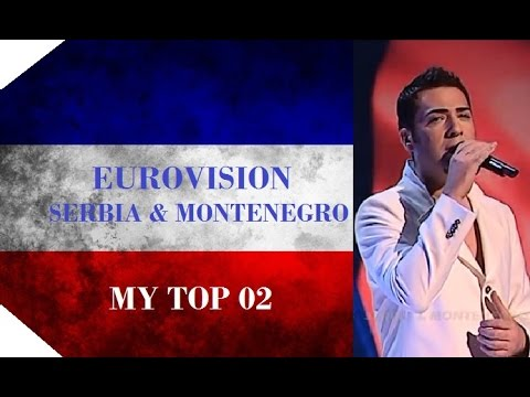 Serbia & Montenegro in Eurovision  My Top 2 2004  2006