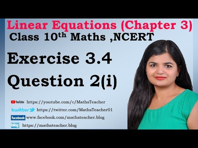 Linear Equations | Chapter 3 Ex 3.4 Q - 2(i) | NCERT | Maths Class 10th