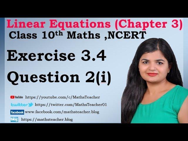 Linear Equations | Chapter 3 Ex 3.4 Q - 2(i) | NCERT | Maths Class 10th