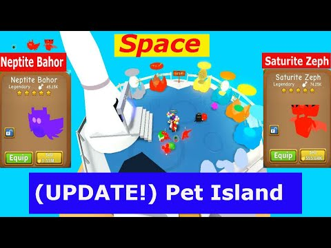 [NEW UPDATE SPACE]  PET ISLAND ROBLOX    AFTER THIS COULD REBIRTH