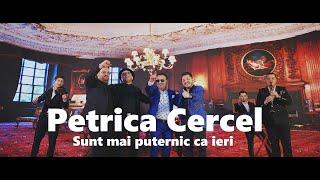 Descarca Petrica Cercel - Sunt mai puternic ca ieri (Originala 2021)