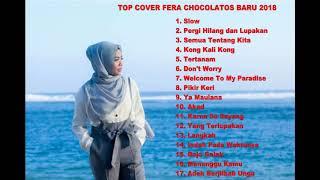 TOP COVER FERA CHOCOLATOS BARU 2018