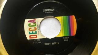 Watch Kitty Wells Sincerely video