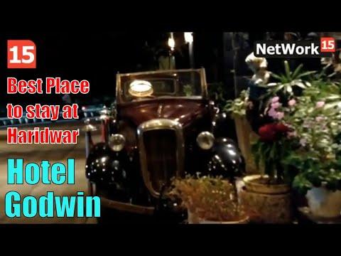 Godwin Haridwar Part 01 : Best Hotel In Haridwar, Best Place To Stay In Haridwar    Hotel Review   
