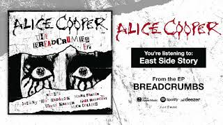 "Alice Cooper ""East Side Story"" (Official Song Stream)"