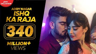 Ishq Ka Raja Addy Nagar (Official ) Hamsar Hayat New Hindi Songs 2019