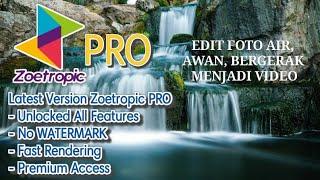 Gambar cover Cara Edit Gambar Bergerak di Android + Download Zoetropic PRO apk