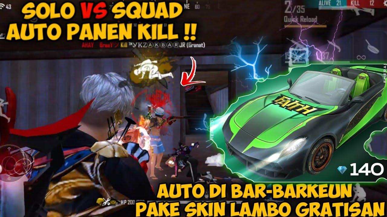 BAR-BAR PAKE SKIN LAMBO GRATISAN AUTO PANEN KILL !? GARENA FREE FIRE