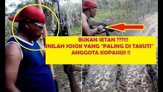 Bukan SETAN inilah Sosok yang paling ditakuti Anggota KOPASSUS TNI INDONESIA
