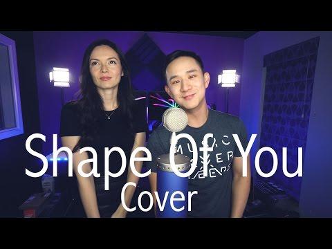 Shape Of You - Ed Sheeran  Jason Chen x Marie Digby