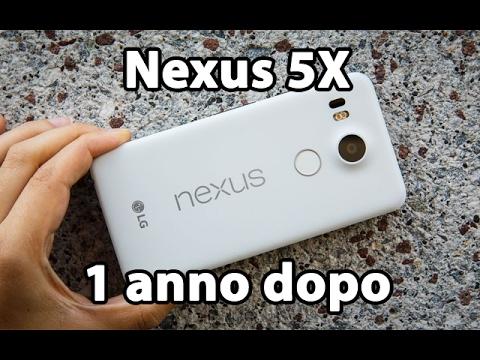 Nexus 5X: 1 anno dopo
