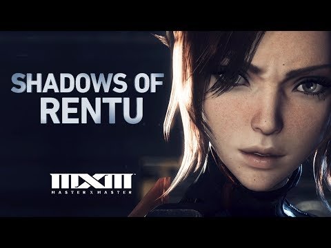 MXM: Shadows of Rentu