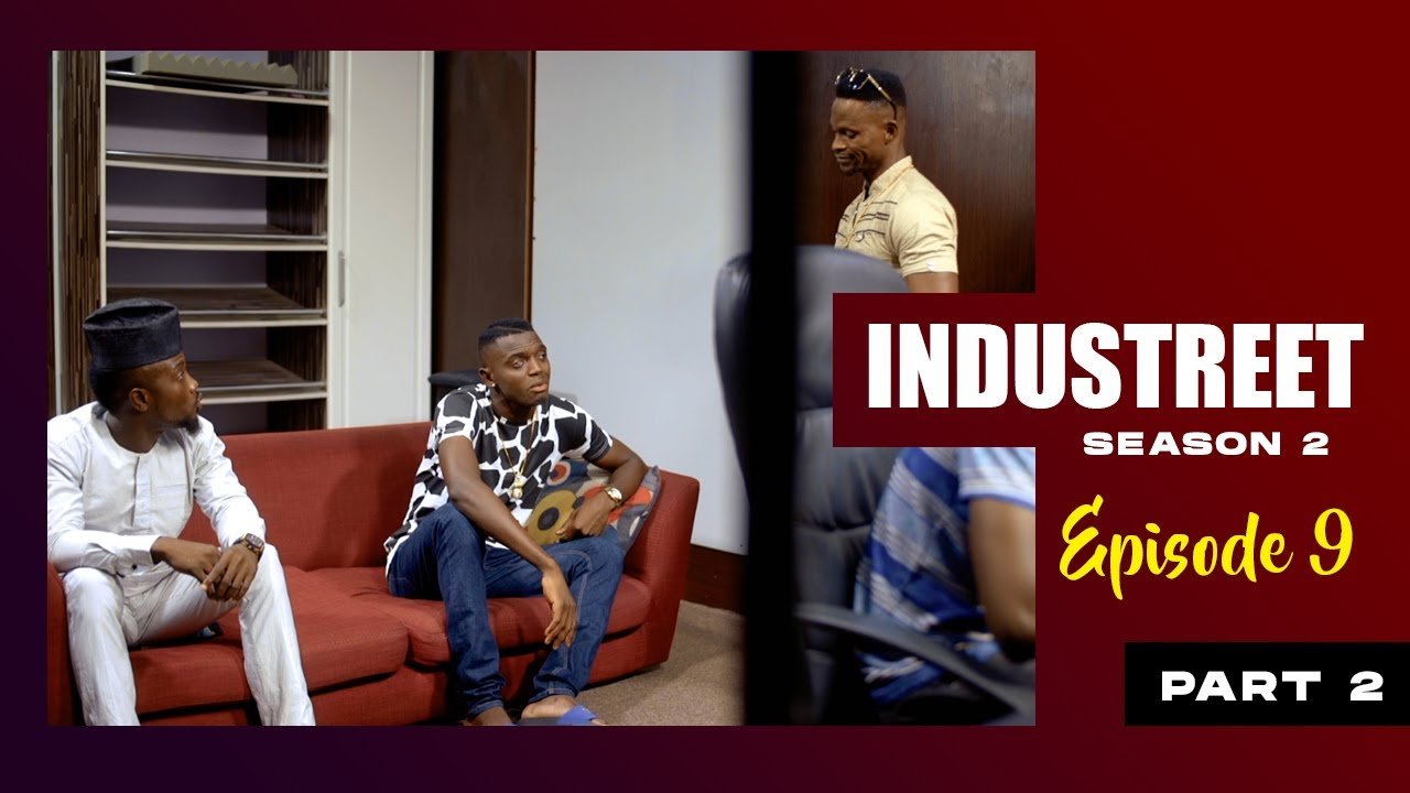 Download INDUSTREET S2EP9 - THE BAD GUY (Part 2) | Funke Akindele, Lydia Forson, Sonorous, Martinsfeelz