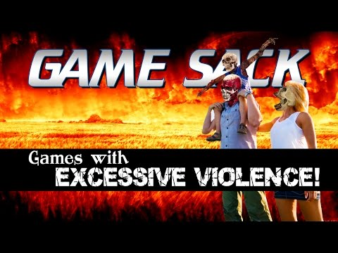 Games with EXCESSIVE Violence! - Game Sack