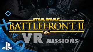 STAR WARS Battlefront II: VR Missions Reveal Trailer | PS VR // FanMade Concept