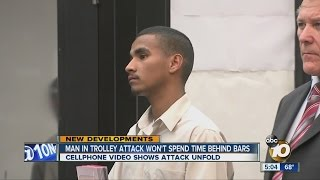 Man involved in trolley attack gets probation