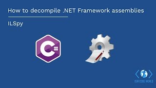 how to decompile (read source code of) .NET Framework assemblies using ILSpy