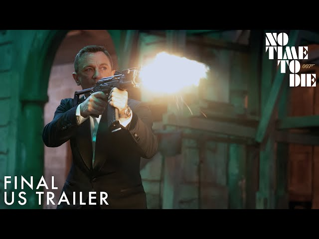 NO TIME TO DIE   Final US Trailer