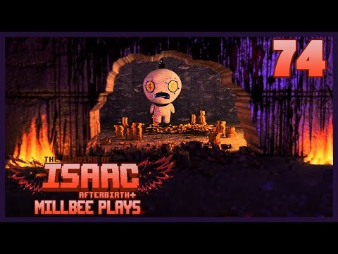 The Binding of Isaac: AFTERBIRTH+ | Millbee Plays - Episode 74 [Bad Baby]