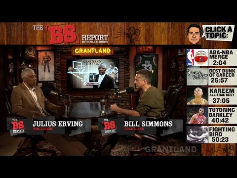 "Julius ""Dr. J"" Erving B.S. Report Full Podcast"