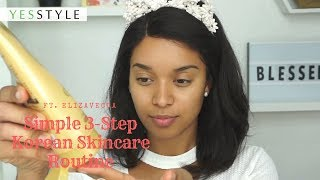 Simple 3-Step Korean Skincare Routine | Elizavecca | YesStyle Korean Beauty