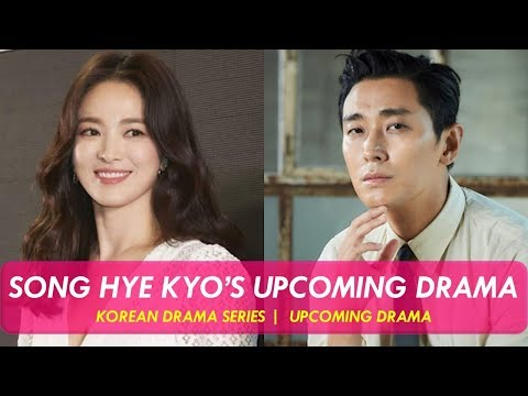 Song Hye Kyo's Upcoming Korean drama