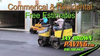 Jay Brown Paving • Serving New Braunfels, Texas, And The Nation.